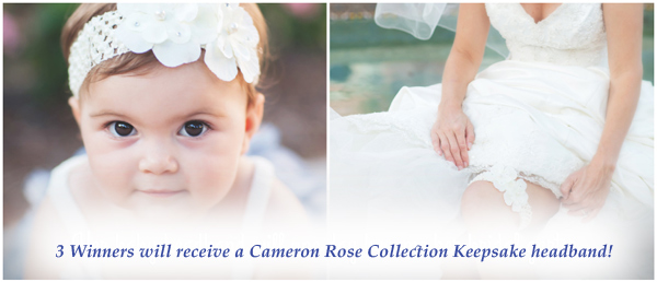 Three winners will receive a Cameron Rose Collection headband!